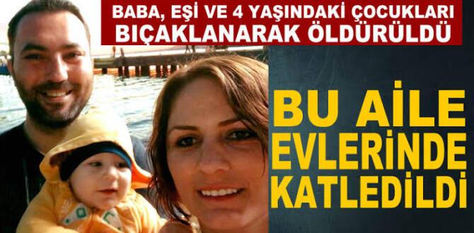 Haberler, Son Dakika, Haber Eskişehir'de 3 kişilik aile bıçaklanarak öldürüldü?