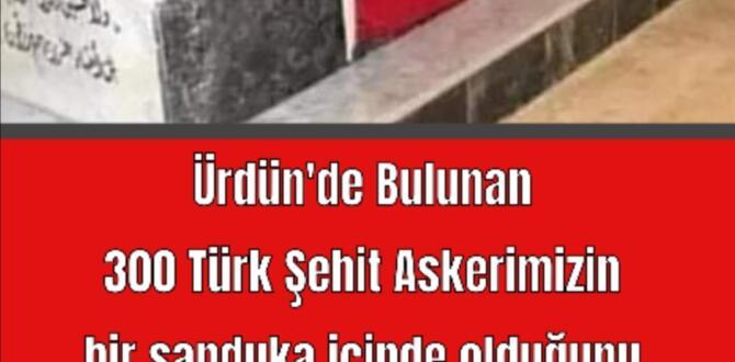 Ürdün'de Bulunan 300 Türk Şehit Askerimizin bir sanduka içinde olduğunu ve 24 Saat Kabirlerinde Kuranı Kerim okutulduğunu biliyormuydunuz?
