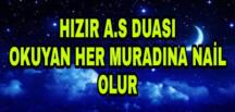 HIZIR A.S DUASI(OKUYAN HER Muradına Allah'ın izniyle ulaşır.