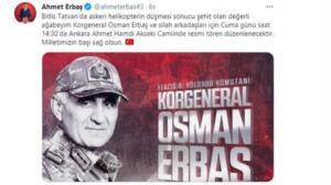 """Şehit olanlardan birinin MHP Kütahya Milletvekili Ahmet Erbaş'ın amcasının oğlu Elazığ 8. Kolordu Komutanı Korgeneral Osman Erbaş olduğu öğrenildi. Ahmet Erbaş'ın ise amcasının oğlunun şehit olduğunu bilmeden Twitter hesabından taziye mesajı yayınladığı görüldü. Erbaş, mesajında """"Bitlis Tatvan bölgesinde askeri helikopterin düşmesi sonucu 9 askerimiz Şehit, 4 askerimiz yaralanmıştır. Şehitlerimize Allah'tan rahmet, yaralı askerlerimize acil şifalar diliyoruz."""" ifadesini kullandı."""