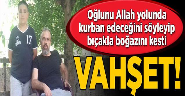 Zonguldak'ta sağlıkçı oğlunu Allah yolunda kurban edeceğini söyleyip kesti Zonguldak'ta sağlıkçı oğlunu Allah yolunda kurban edeceğini söyleyip kesti