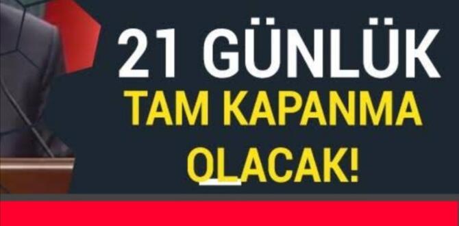 29 NİSAN PERŞEMBE SAAT 19'DAN 17 MAYIS PAZARTESİ 05'E KADAR TAM KAPANMA VAR