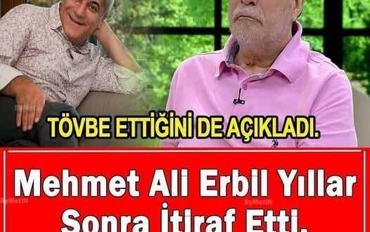 Tövbe Eden Mehmet Ali Erbil yıllar sonra itiraf etti.Kandırıldık pişmanım !