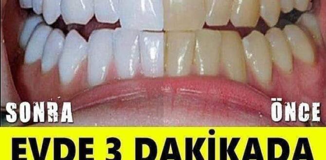 Evde 3 dakikada dişlerinizi beyazlatmak mümkün