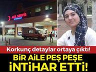Bir aile peş peşe intihar etti! Diyarbakır'daki olayda korkunç detaylar…