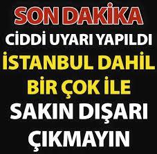 Başta Metropol İstanbul Olmak Üzere Bir Çok Şehri Uyardı.. Sakın Dı-şarı Çı-kmayın