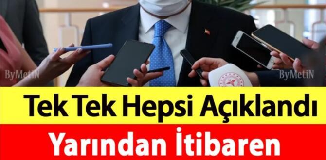 Yeni Dönem başlıyor.Yarından itibaren tüm Türkiyede geçerli olacak yasaklar tek tek açıklandı ! B'akın hangi yasaklar var.