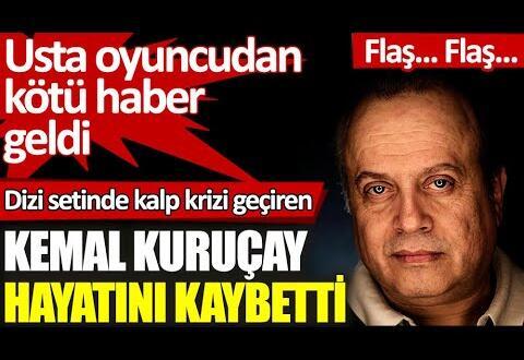 Seksenler dizisinin sevilen oyuncusu Kemal Kuruçay hayatını kaybetti MEKANI Cennet olsun