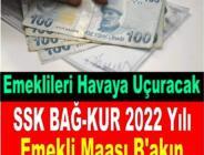 Emekli zammı netleşiyor! 2022 Ocak zammı ile SSK Bağ-Kur emekli maaşı ne kadar olacak? En düşük ve en yüksek maaş….